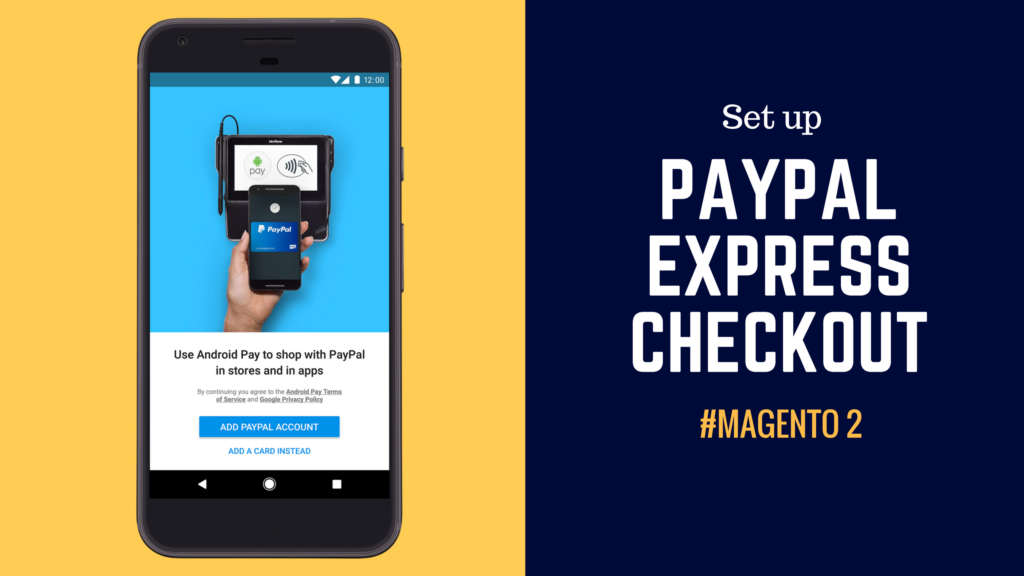 set-up-paypal-express-checkout-in-magento-