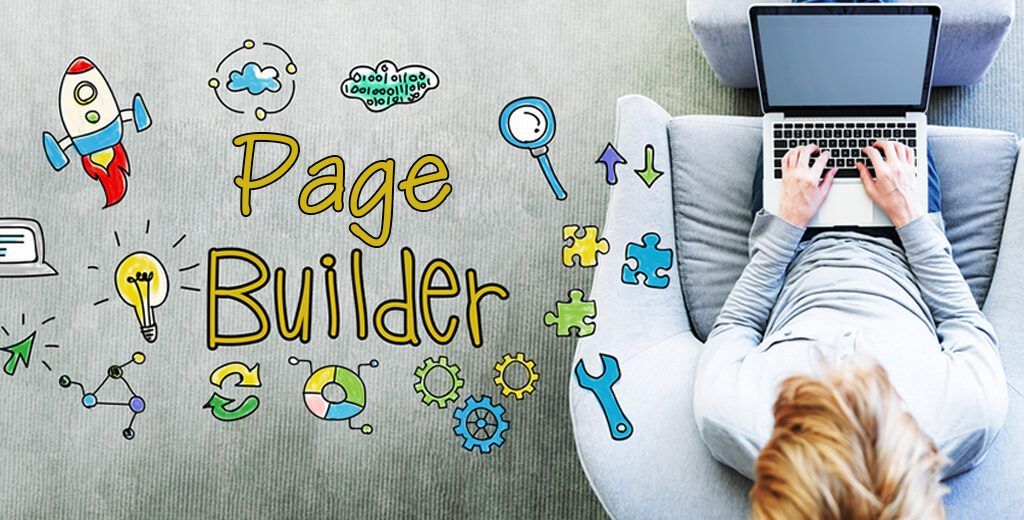 Reasons Why Page-Builders Can Be Very Effective