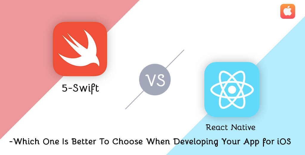 Swift Vs. React Native