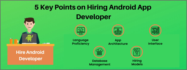 5 Key Points for Hiring Android App Developer